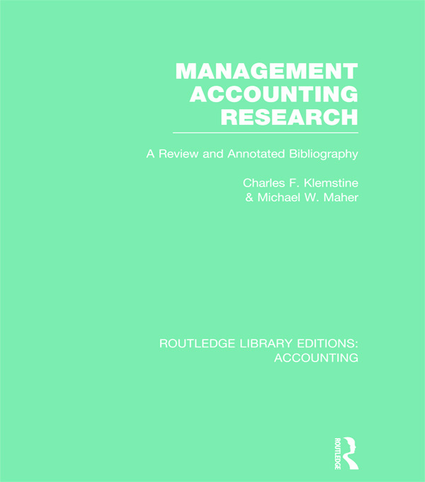 Management Accounting Research (RLE Accounting): A Review and Annotated Bibliography (Hardback) book cover