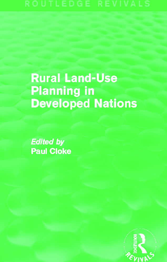 Rural Land-Use Planning in Developed Nations (Routledge Revivals): 1st Edition (Paperback) book cover