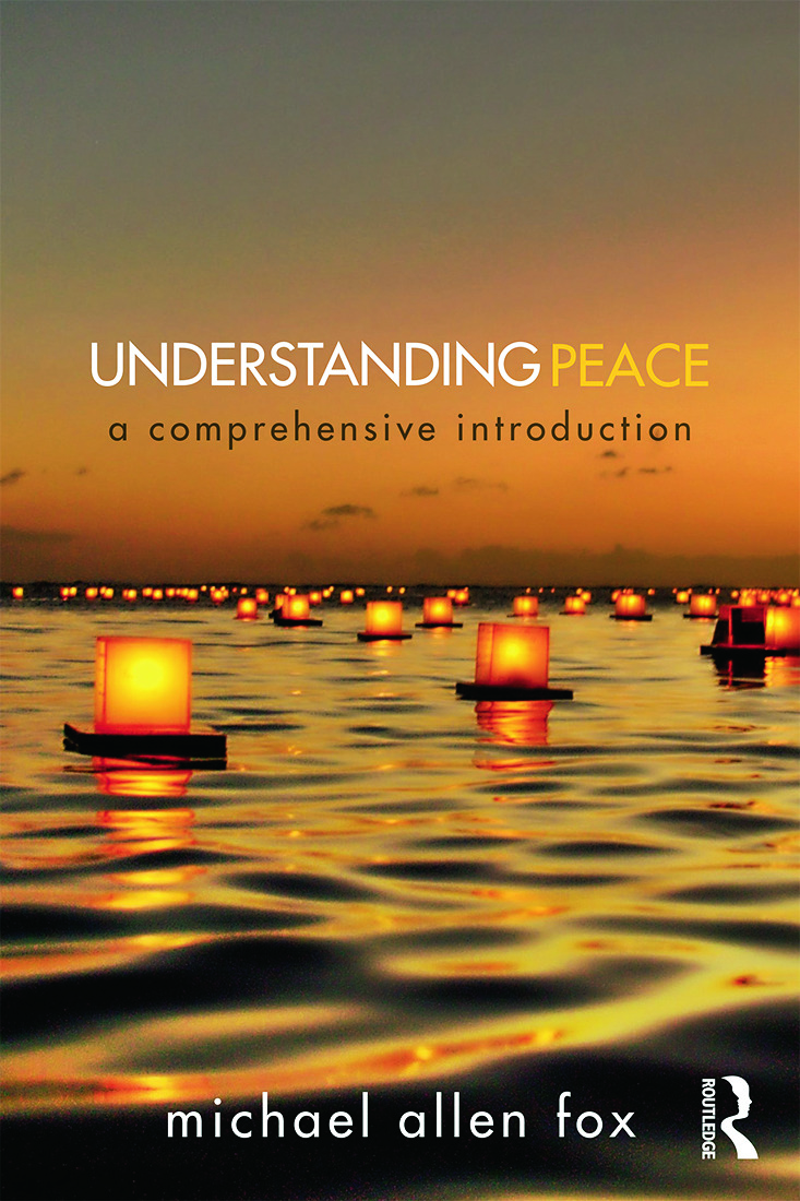 Understanding Peace: A Comprehensive Introduction book cover