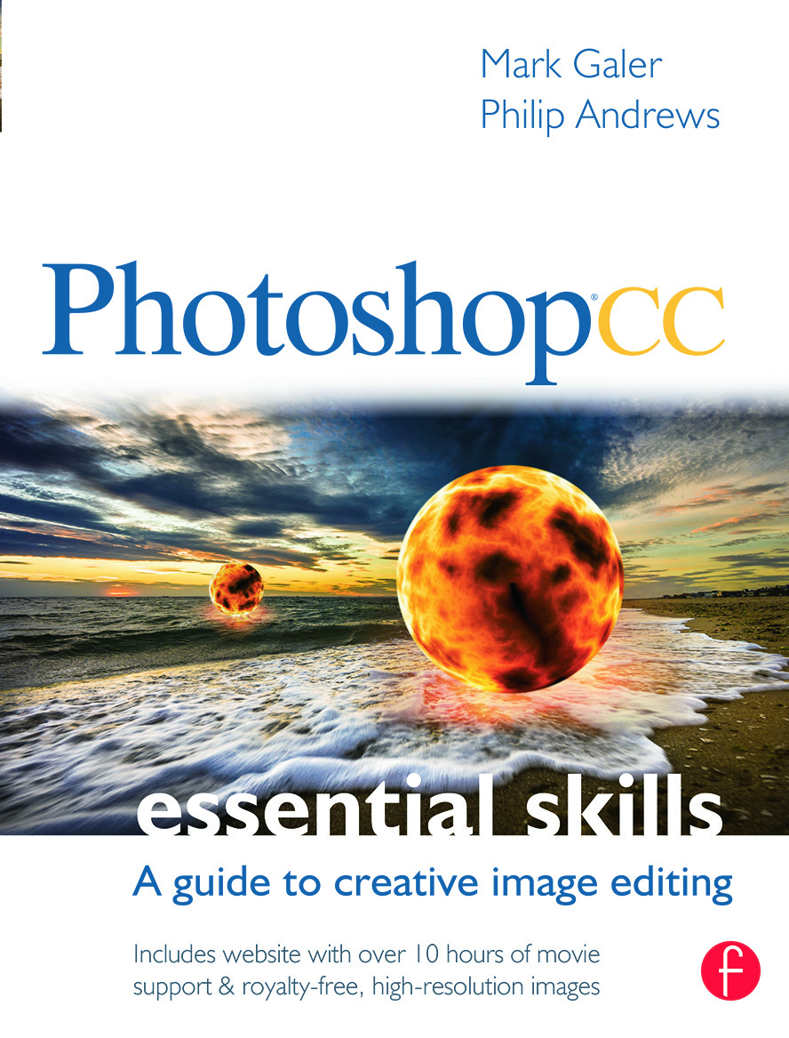 Photoshop CC: Essential Skills: A guide to creative image editing book cover