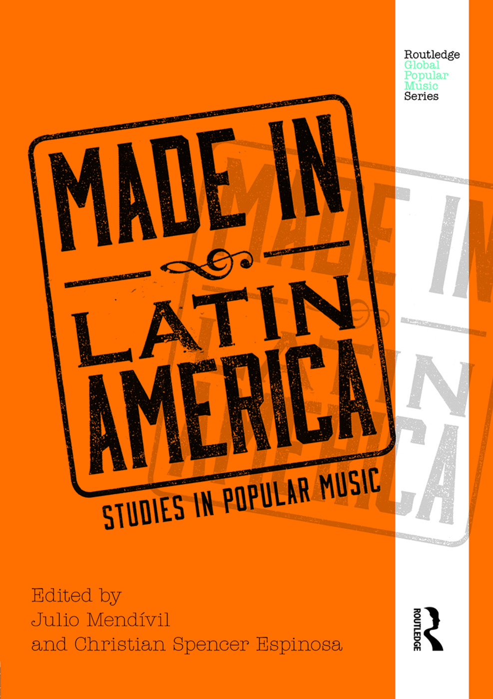 Made in Latin America: Studies in Popular Music, 1st Edition (Hardback) book cover