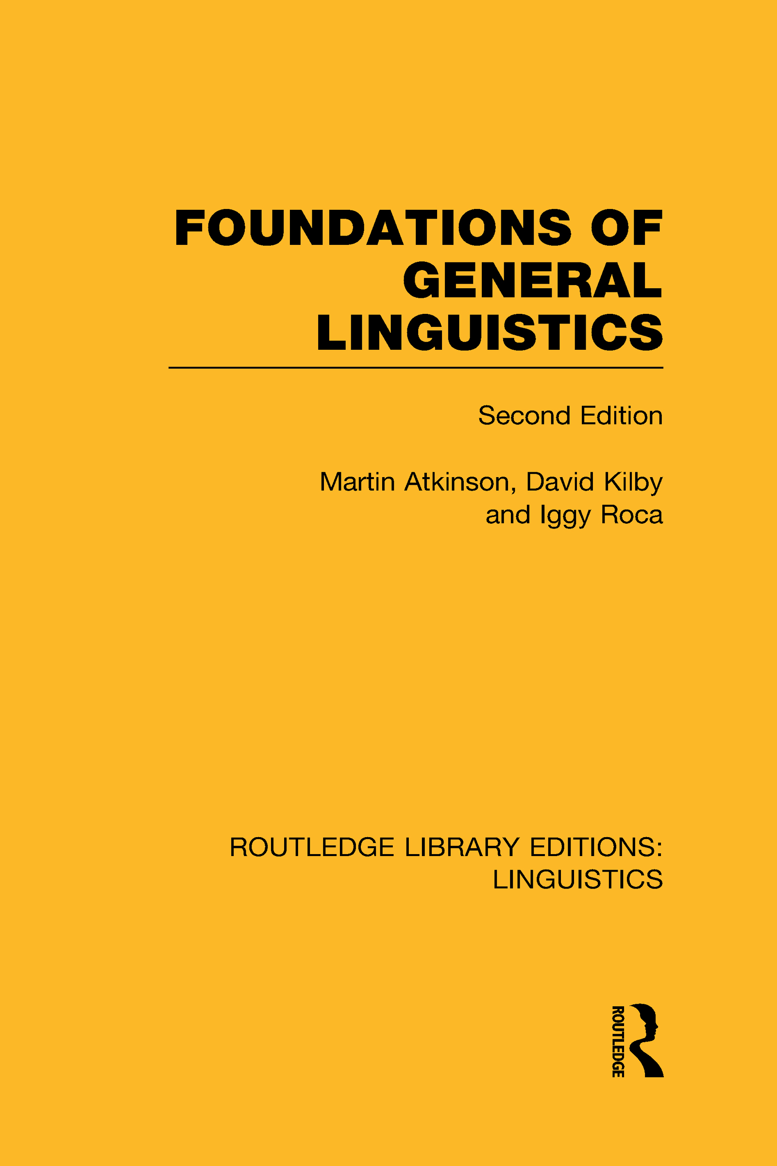 Foundations of General Linguistics (RLE Linguistics A: General Linguistics) (Hardback) book cover