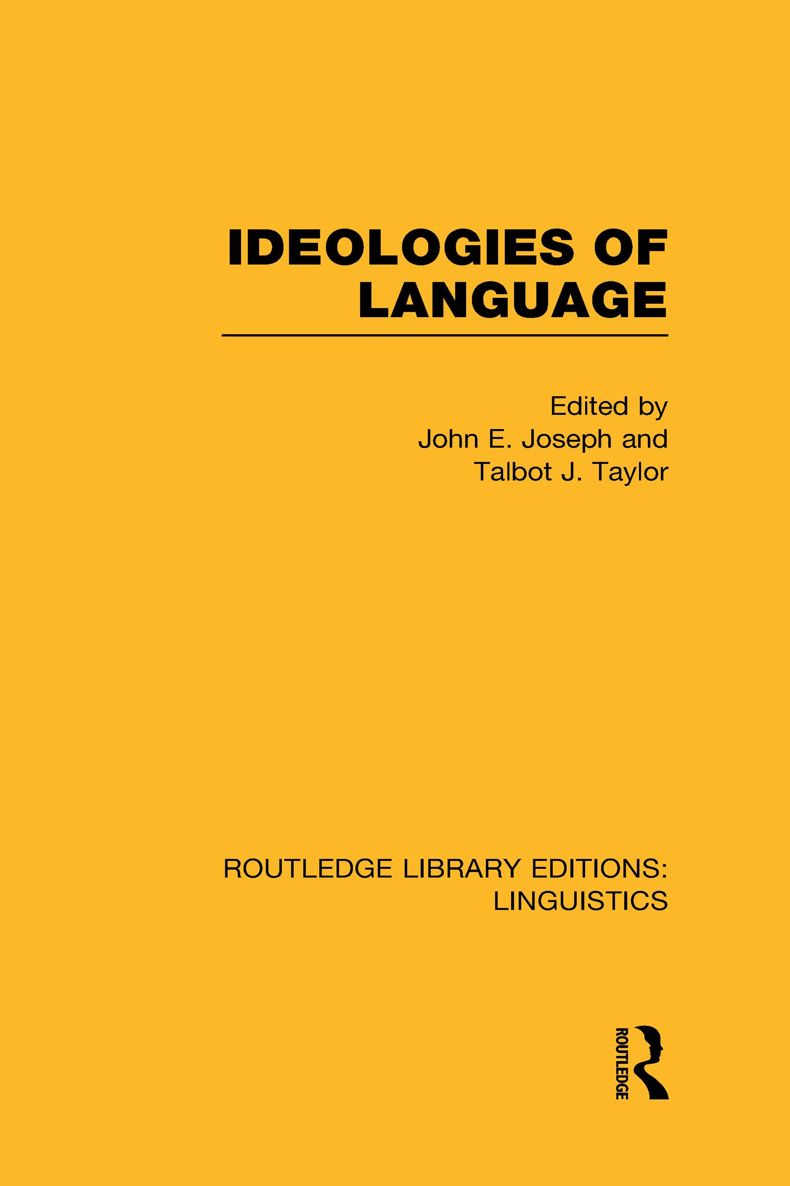 Ideologies of Language (RLE Linguistics A: General Linguistics) (Hardback) book cover