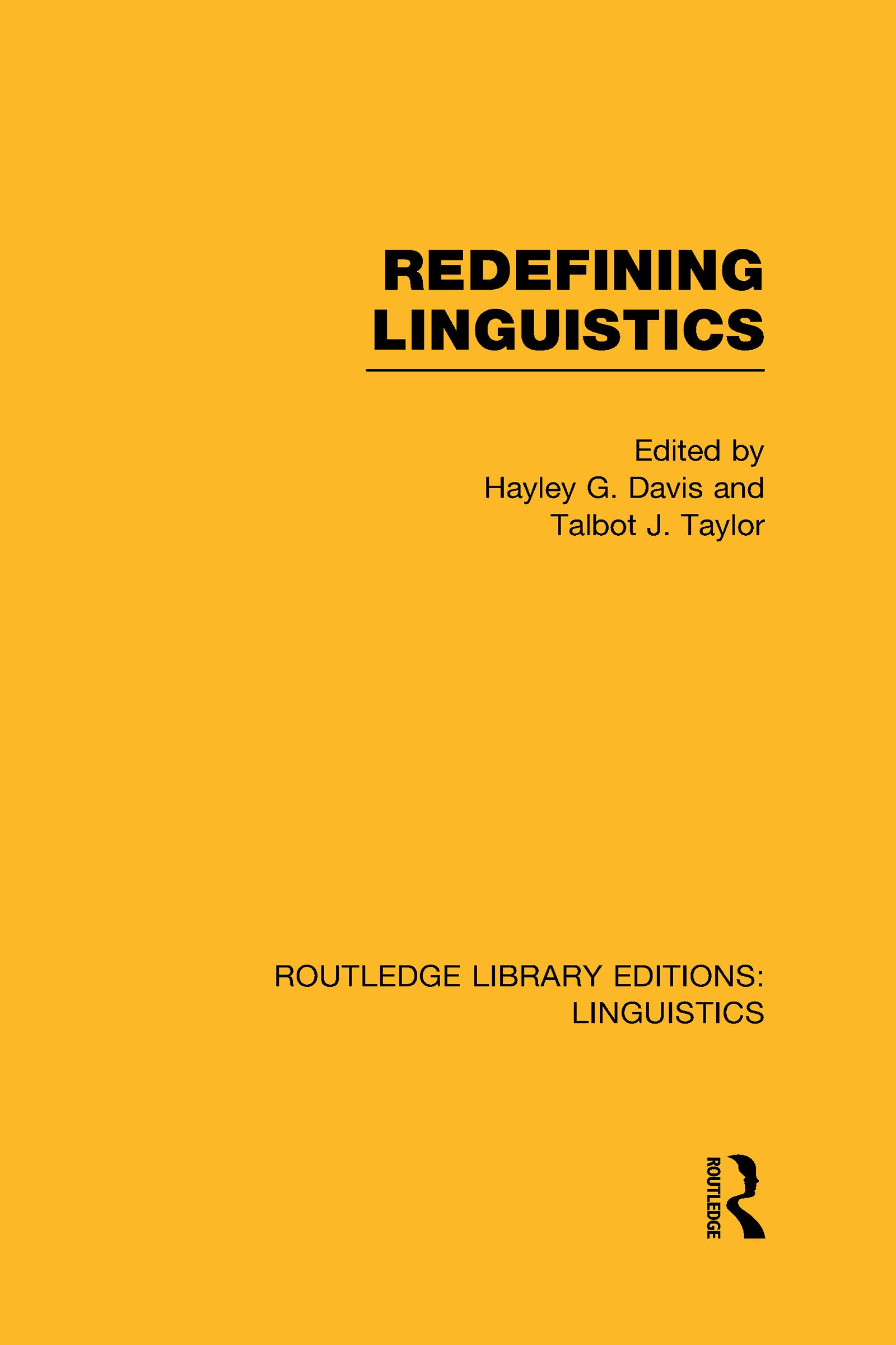 Redefining Linguistics (RLE Linguistics A: General Linguistics) (Hardback) book cover