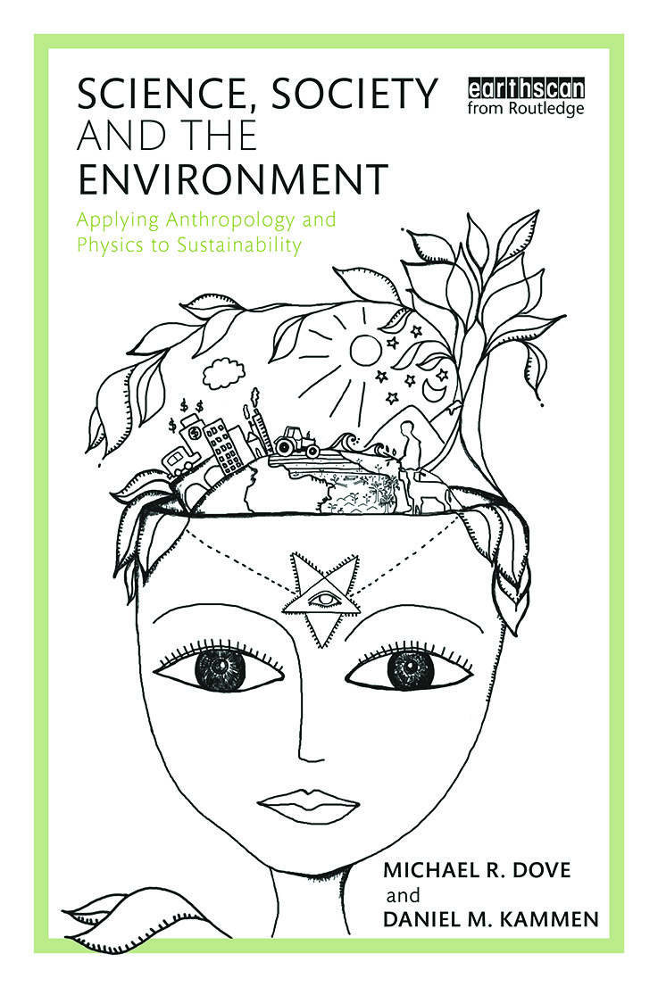 Science, Society and the Environment: Applying Anthropology and Physics to Sustainability, 1st Edition (Paperback) book cover