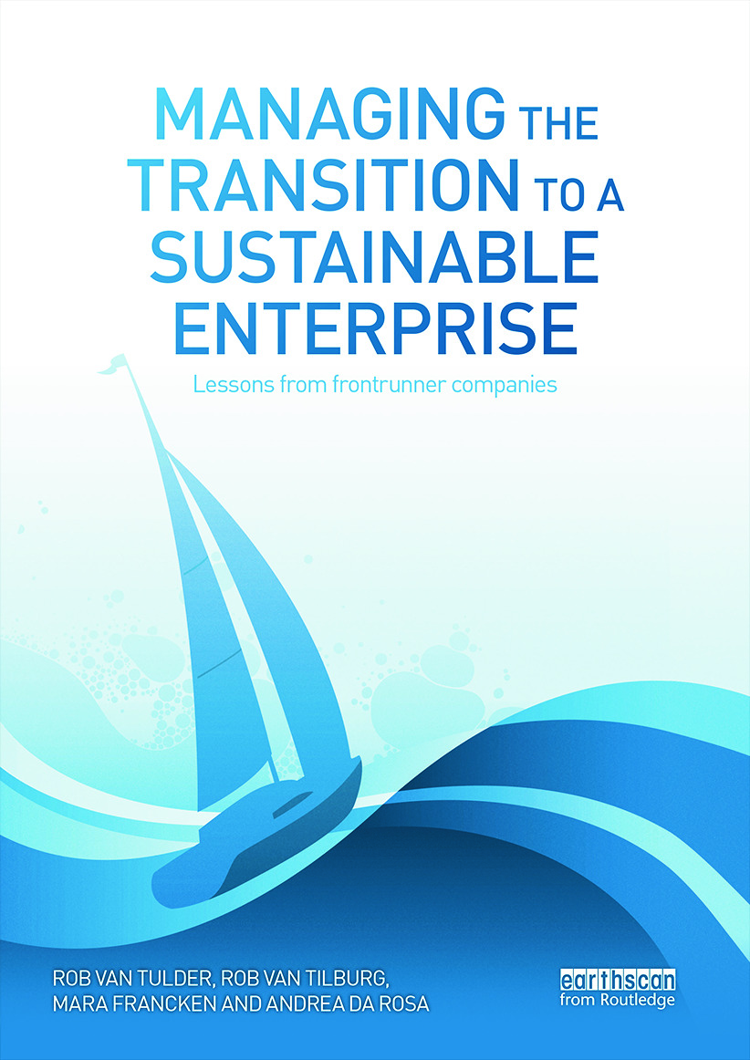 Managing the Transition to a Sustainable Enterprise: Lessons from Frontrunner Companies book cover