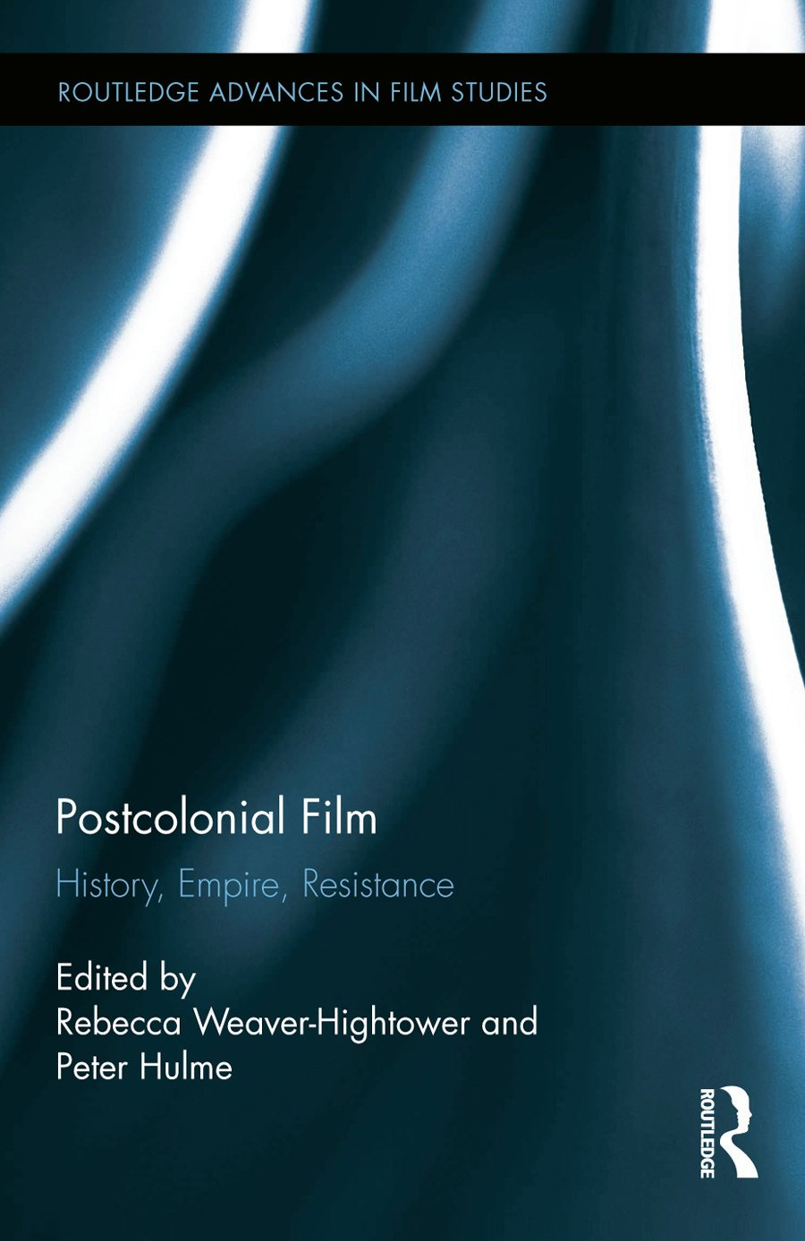 Postcolonial Film: History, Empire, Resistance book cover