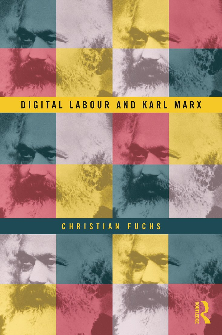 Digital Labour and Karl Marx book cover