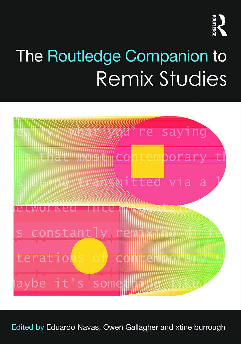 The Routledge Companion to Remix Studies (Hardback) book cover