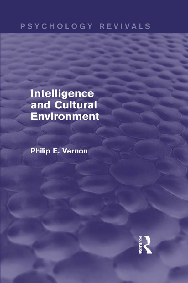 Intelligence and Cultural Environment: 1st Edition (Paperback) book cover