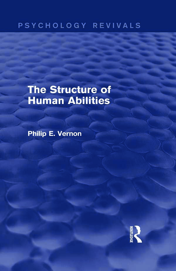 The Structure of Human Abilities (Psychology Revivals) (Hardback) book cover