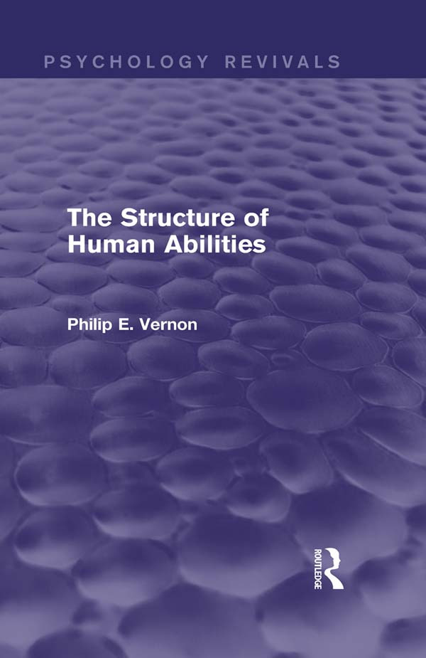The Structure of Human Abilities: 1st Edition (Paperback) book cover