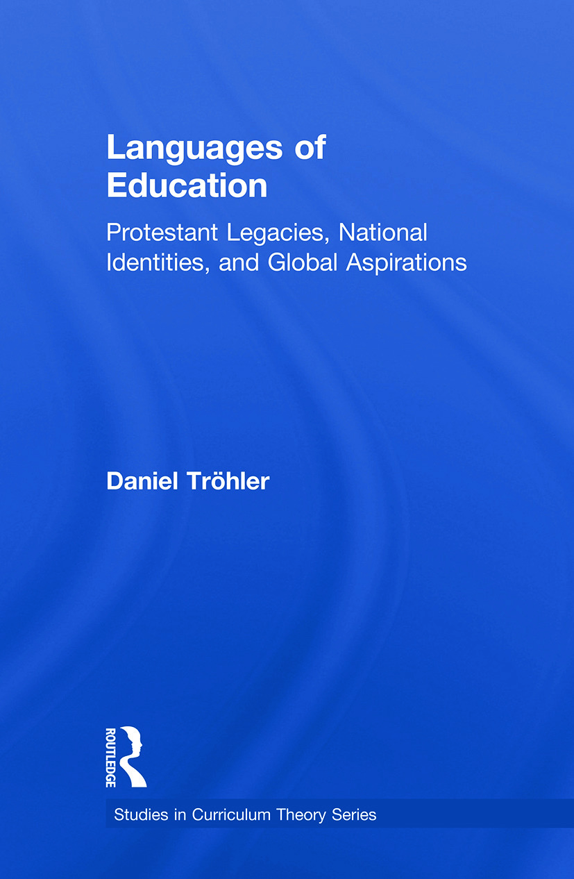 Languages of Education: Protestant Legacies, National Identities, and Global Aspirations book cover