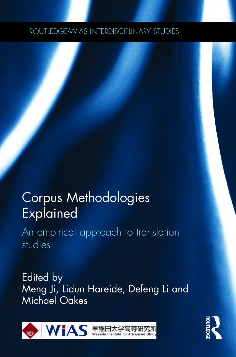 Corpus Methodologies Explained: An empirical approach to translation studies book cover