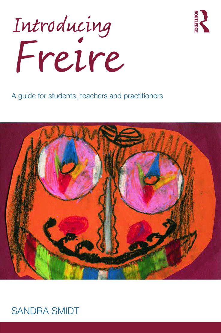 Introducing Freire: A guide for students, teachers and practitioners book cover