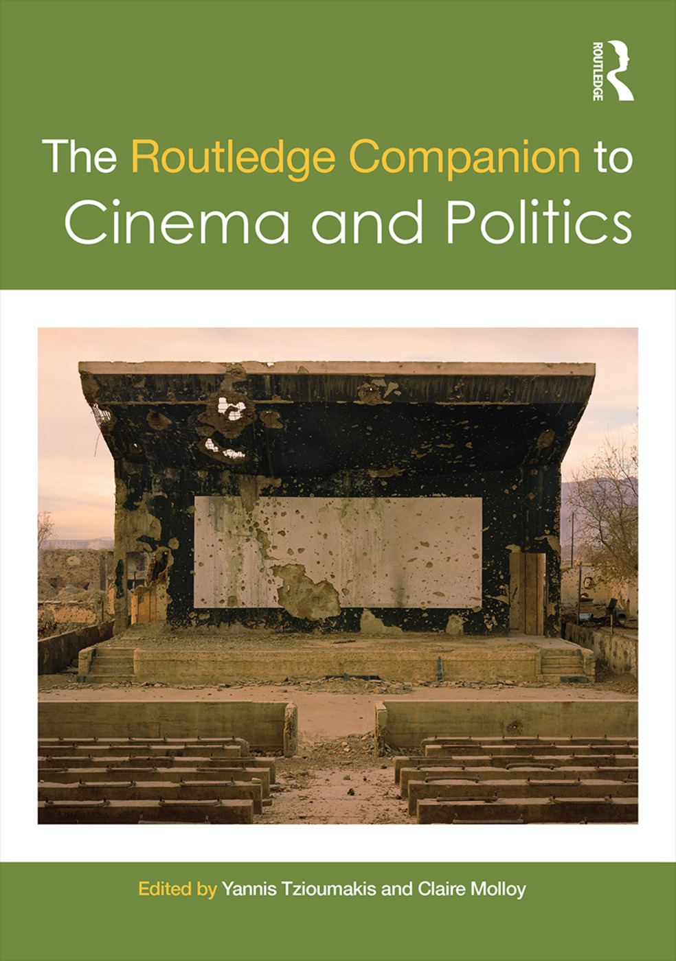 The Routledge Companion to Cinema and Politics (Hardback) book cover