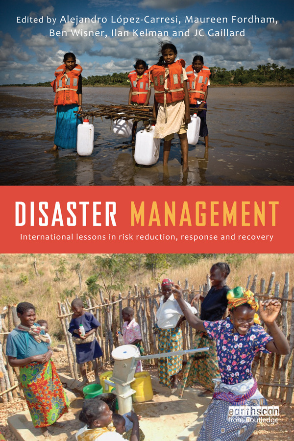 Disaster Management: International Lessons in Risk Reduction, Response and Recovery, 1st Edition (Paperback) book cover