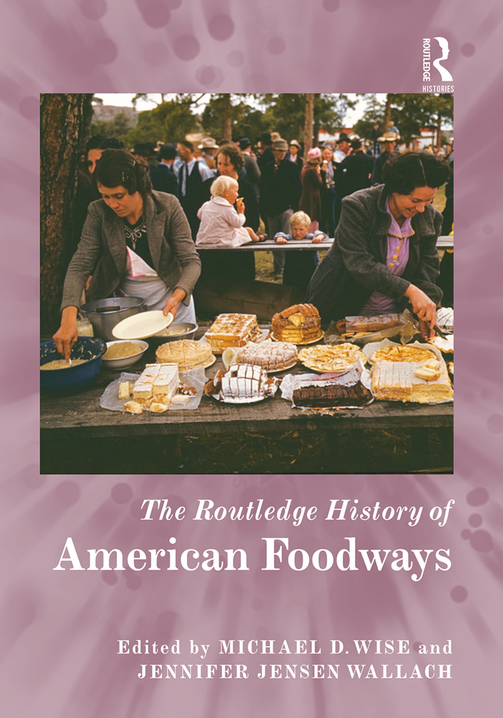 The Routledge History of American Foodways book cover