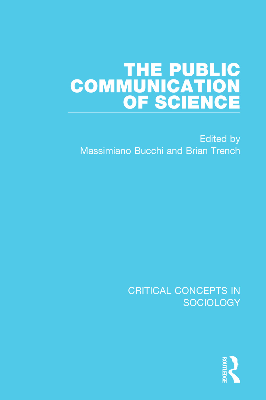 The Public Communication of Science, 4-vol. set: 1st Edition (Hardback) book cover