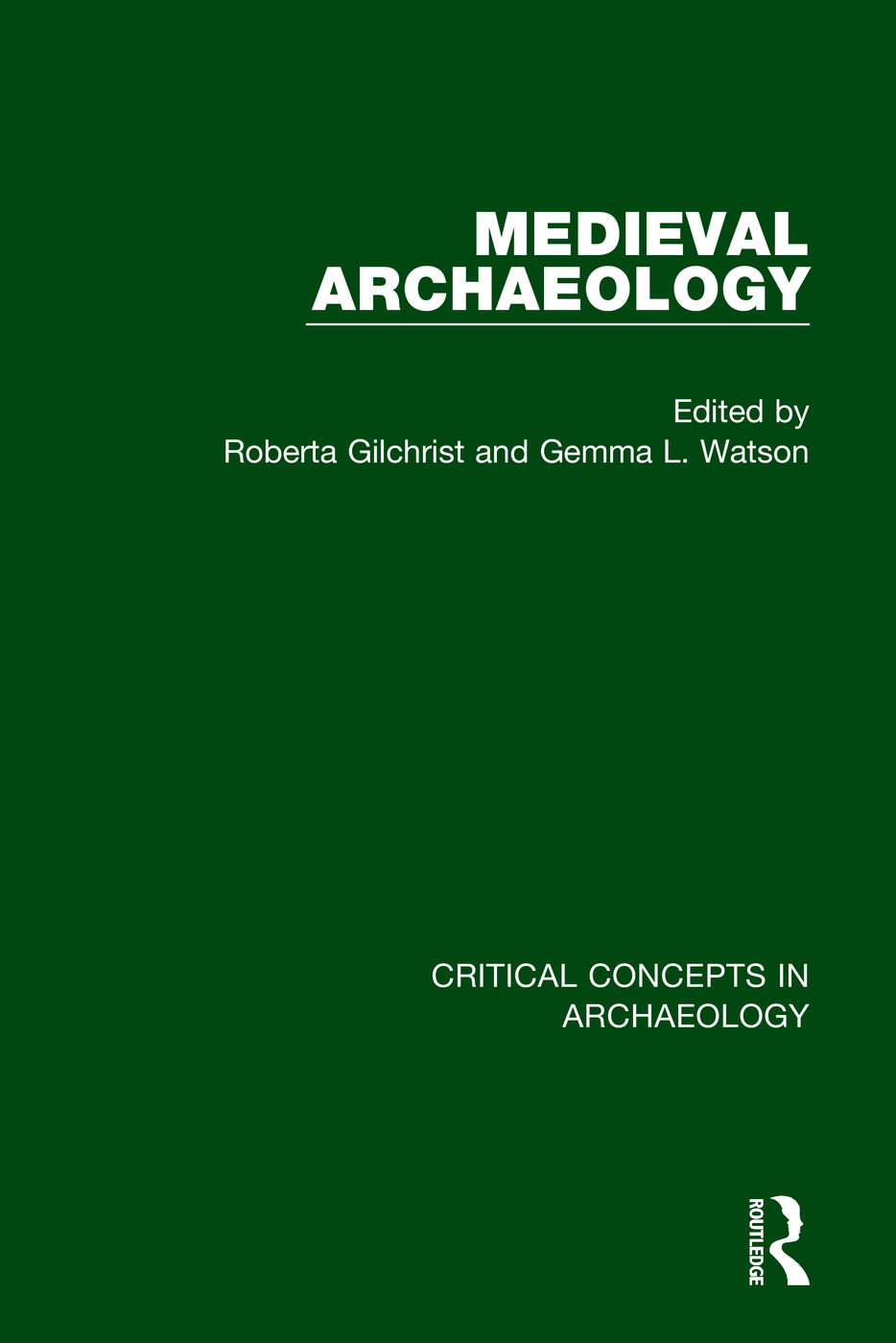 Medieval Archaeology (Hardback) book cover
