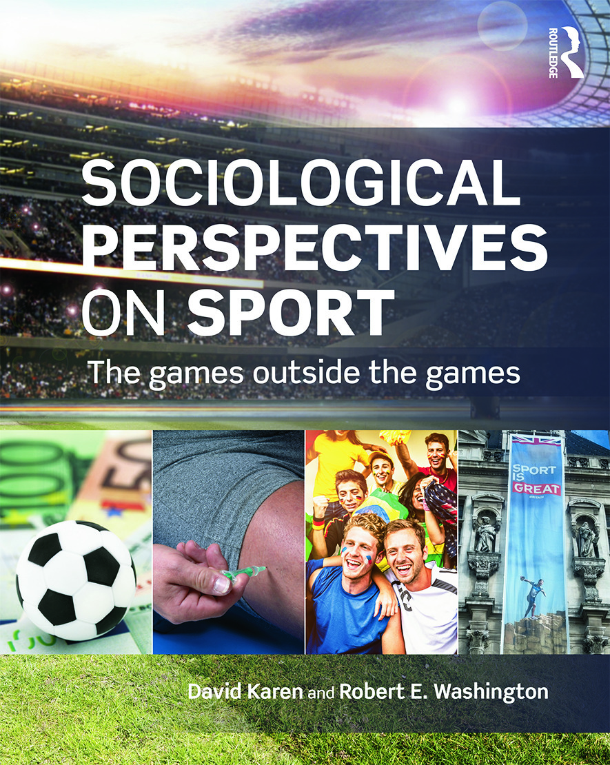 Sociological Perspectives on Sport: The Games Outside the Games book cover