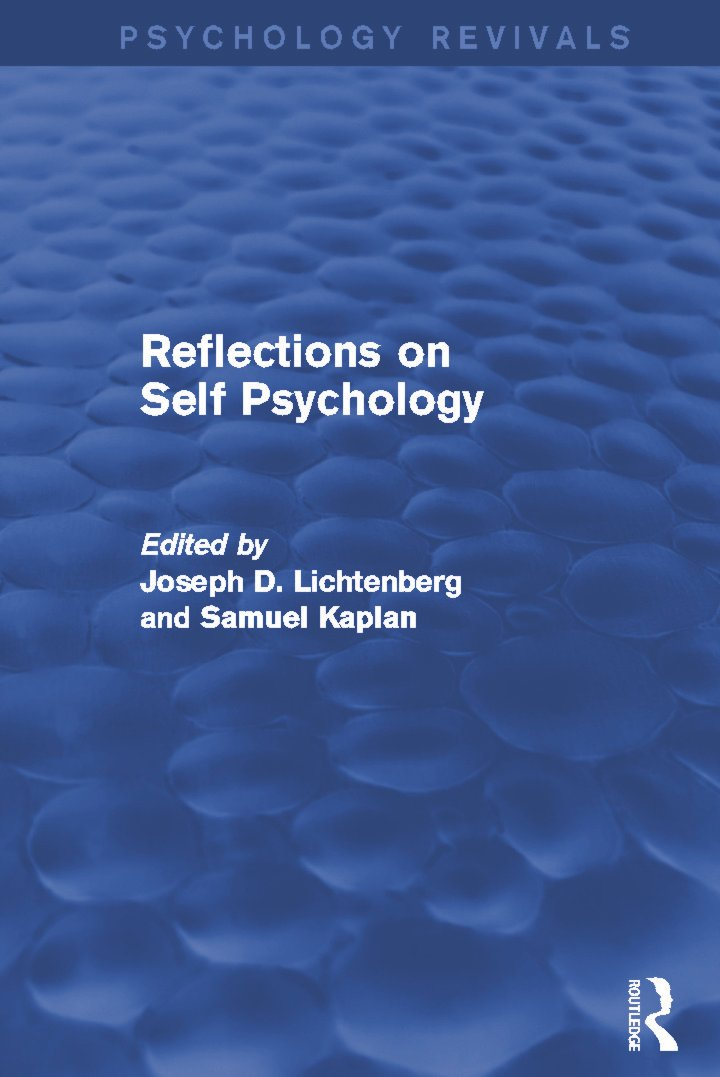 Reflections on Self Psychology: 1st Edition (Paperback) book cover