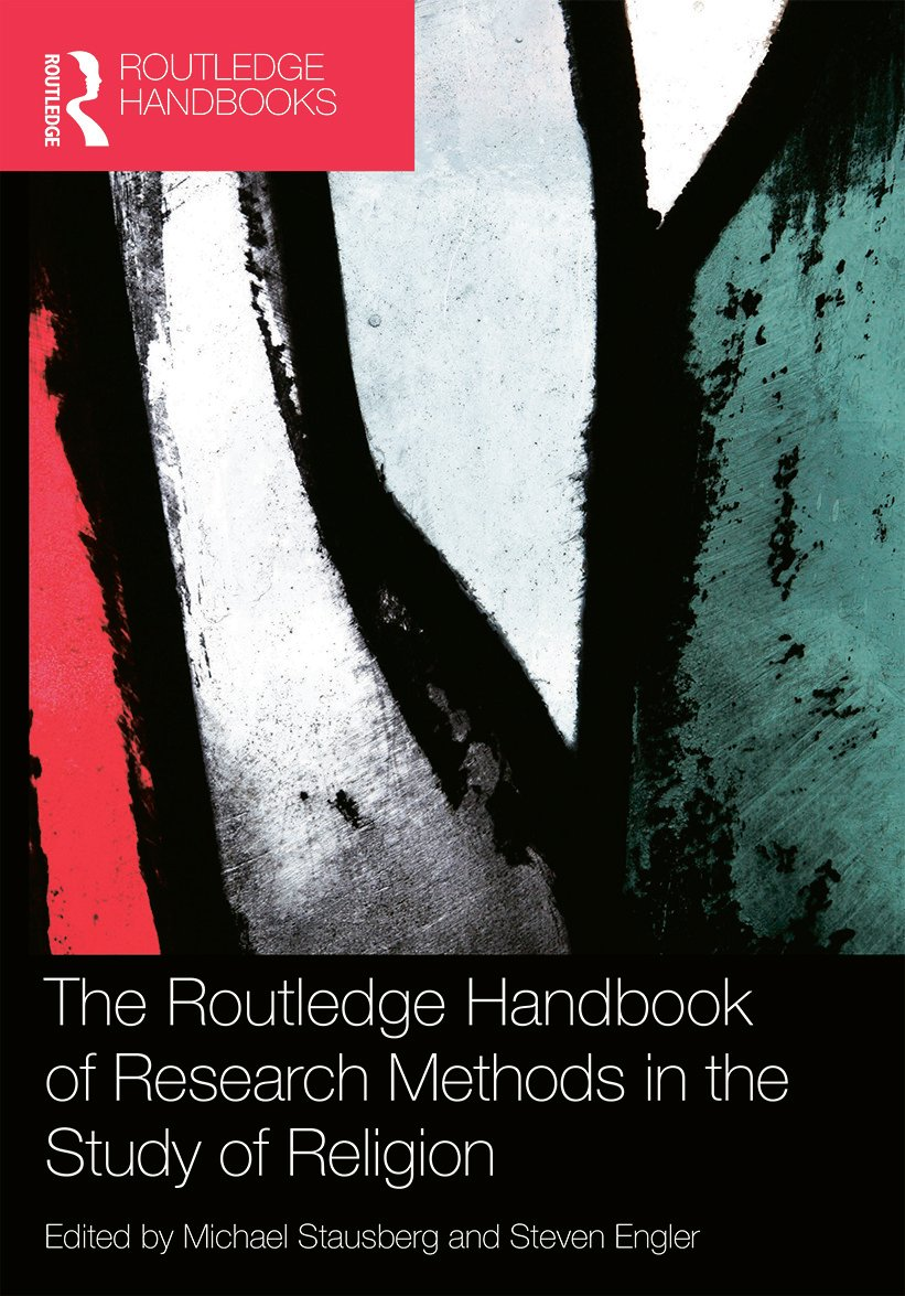 The Routledge Handbook of Research Methods in the Study of Religion book cover