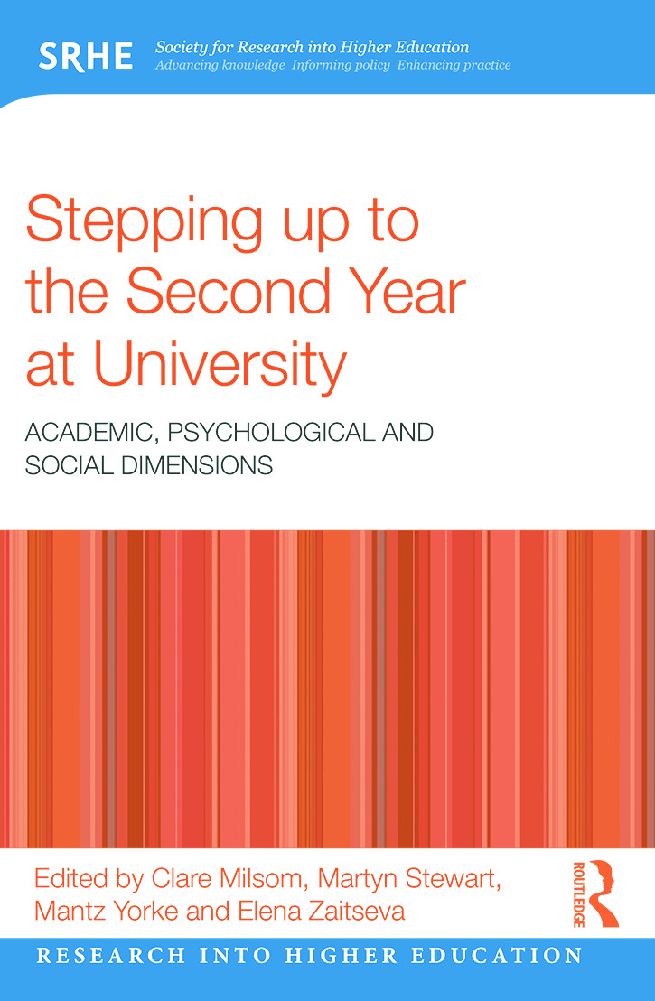 Stepping up to the Second Year at University: Academic, psychological and social dimensions book cover