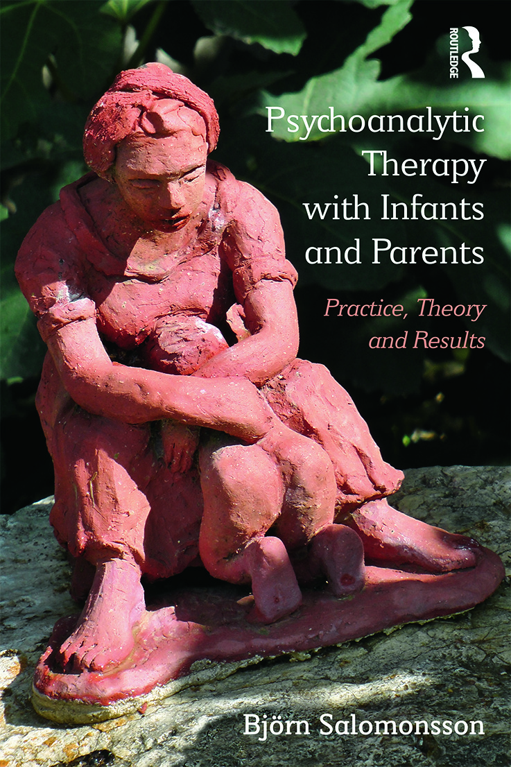 Psychoanalytic Therapy with Infants and their Parents: Practice, Theory, and Results (Paperback) book cover