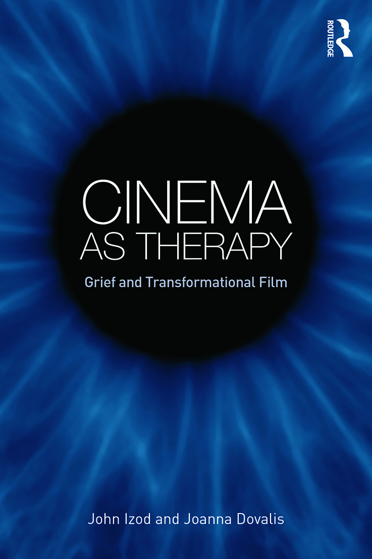 Cinema as Therapy: Grief and transformational film book cover