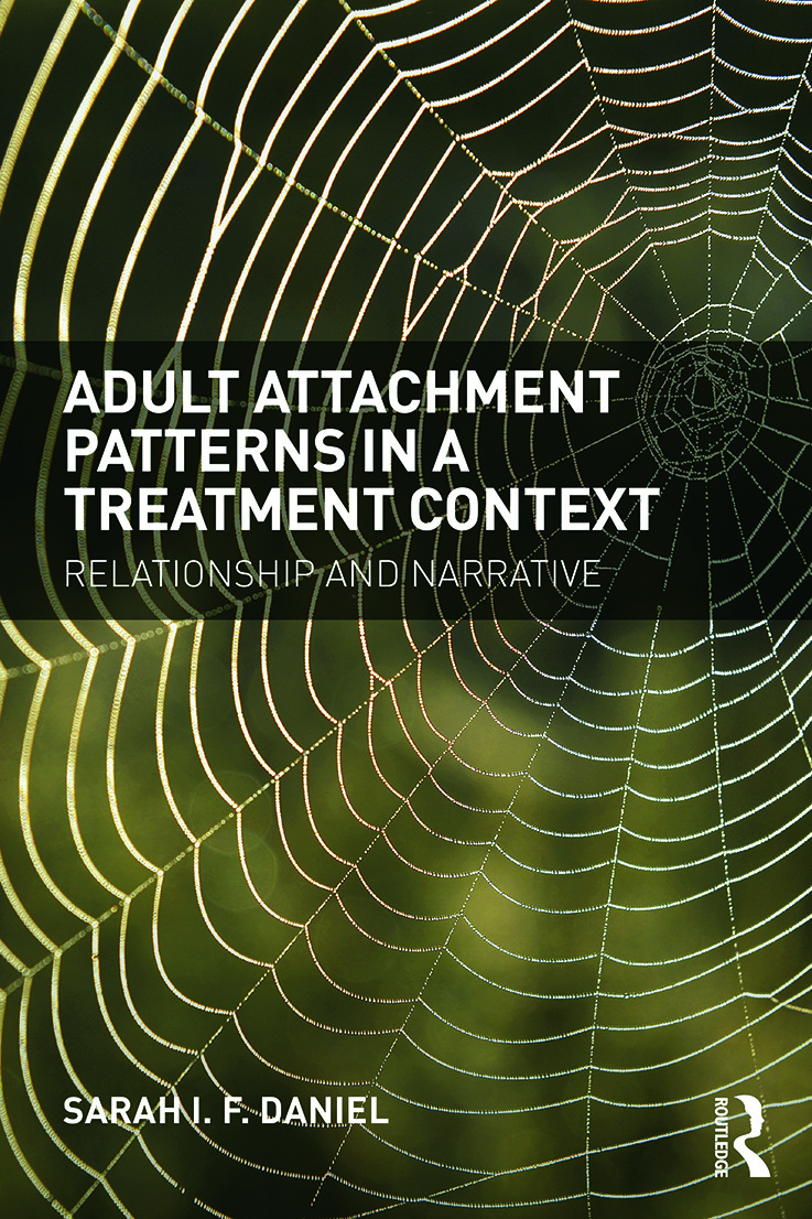 Adult Attachment Patterns in a Treatment Context: Relationship and narrative, 1st Edition (Paperback) book cover