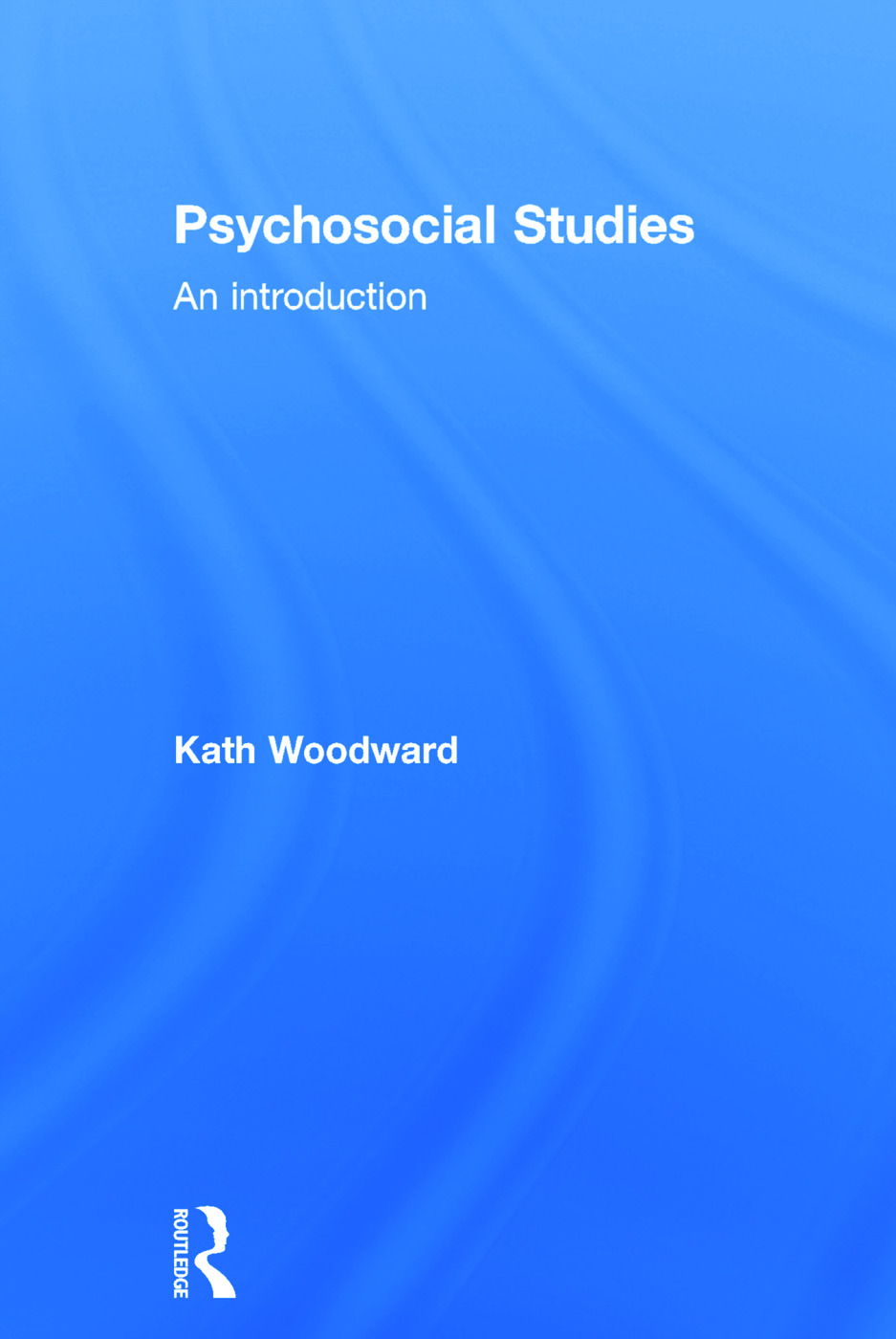 Psychosocial Studies: An Introduction (Hardback) book cover