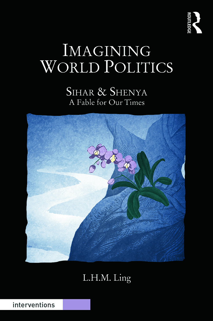 Imagining World Politics: Sihar & Shenya, A Fable for Our Times book cover