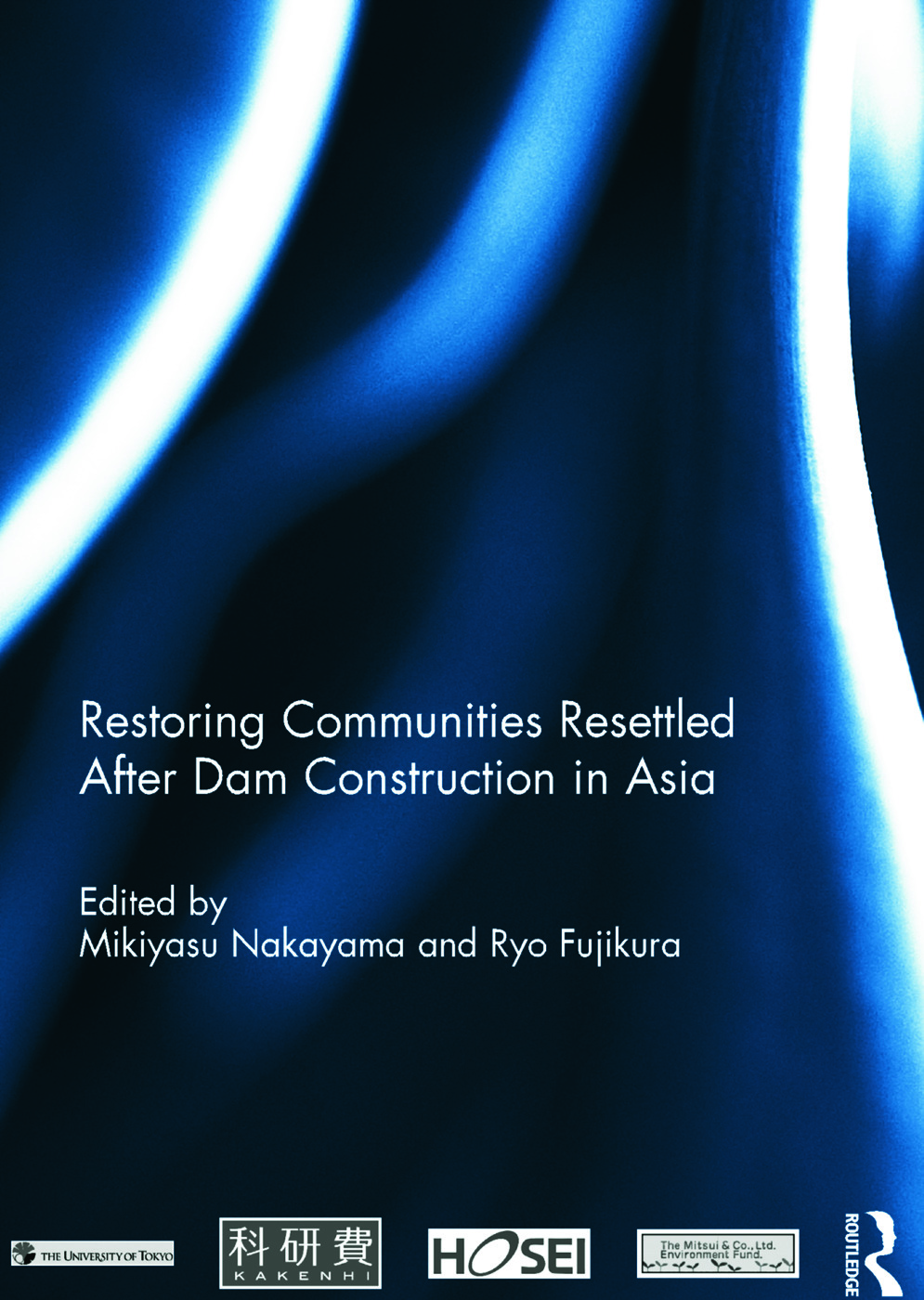 Restoring Communities Resettled After Dam Construction in Asia (Hardback) book cover