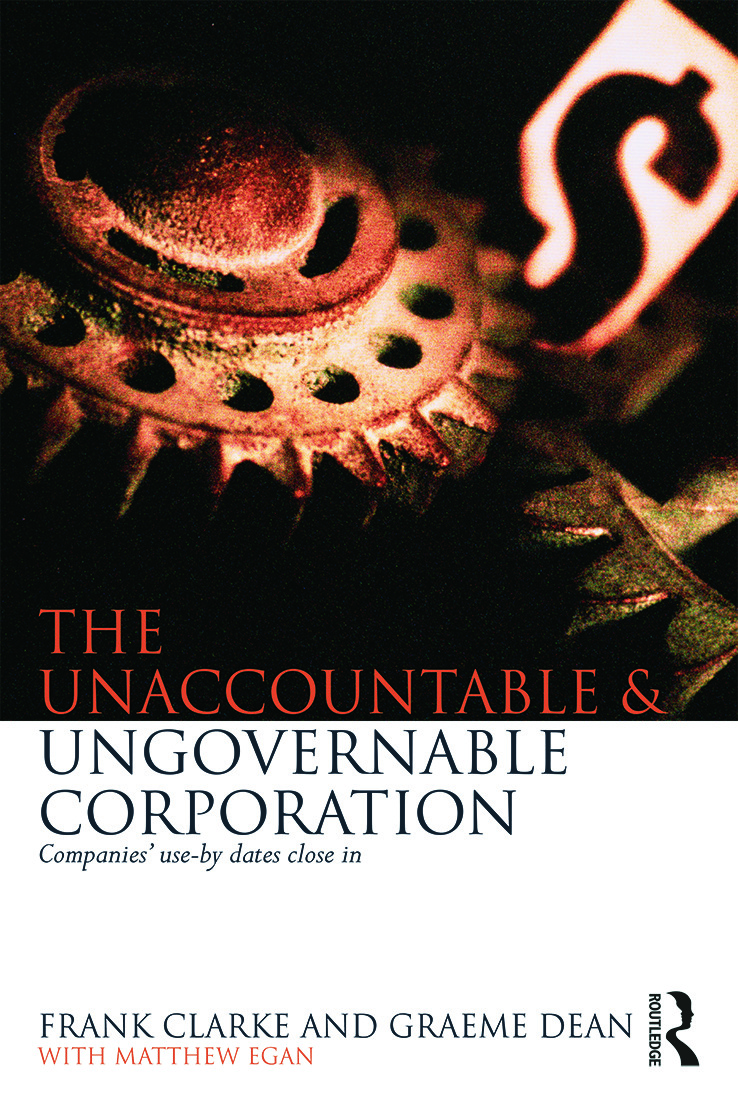 The Unaccountable & Ungovernable Corporation: Companies' use-by-dates close in, 1st Edition (Paperback) book cover