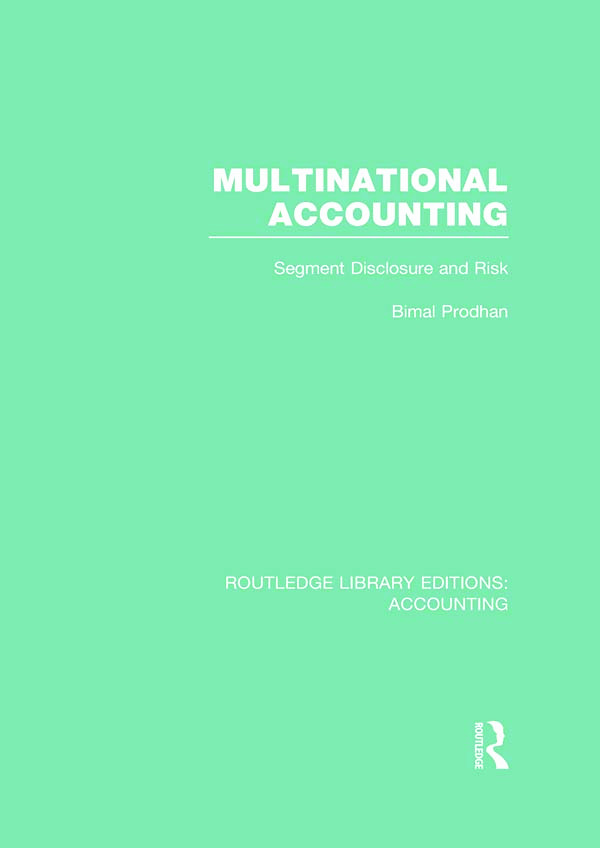 Multinational Accounting (RLE Accounting): Segment Disclosure and Risk (Hardback) book cover