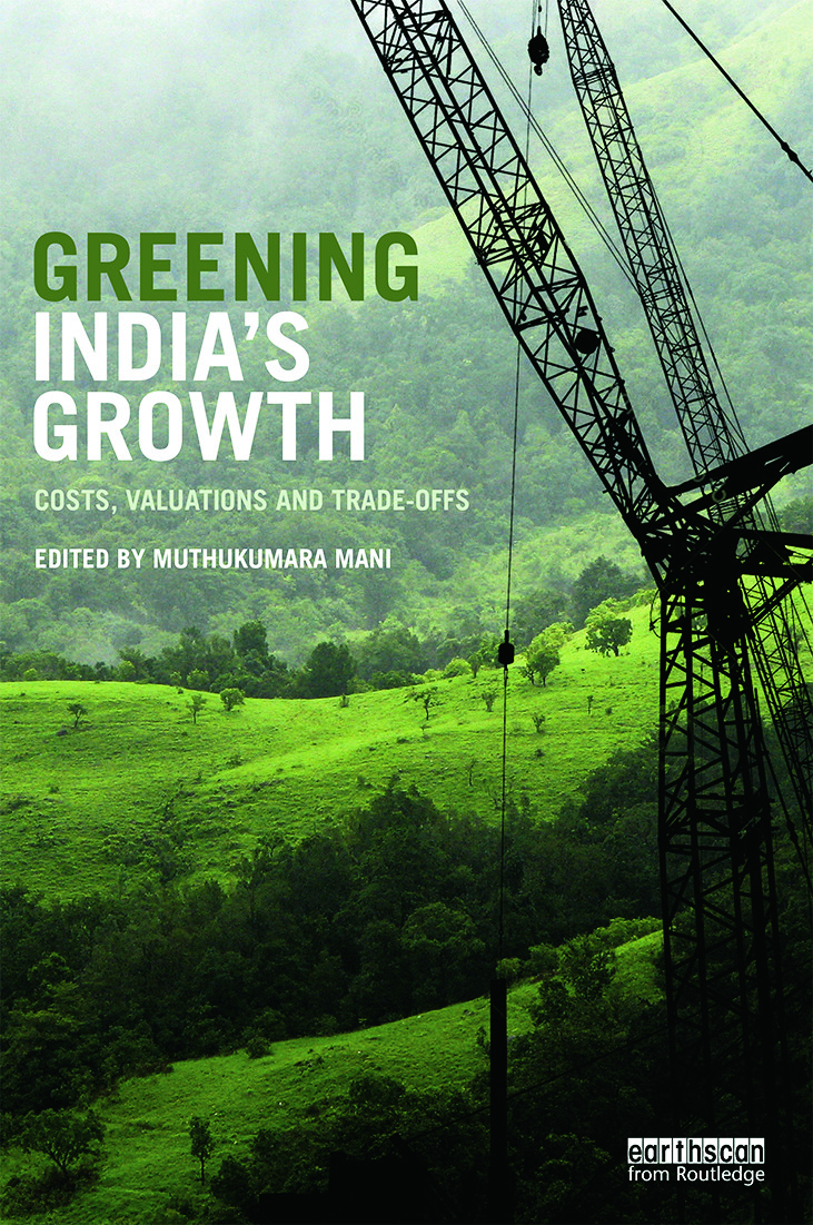 Greening India's Growth: Costs, Valuations and Trade-offs book cover