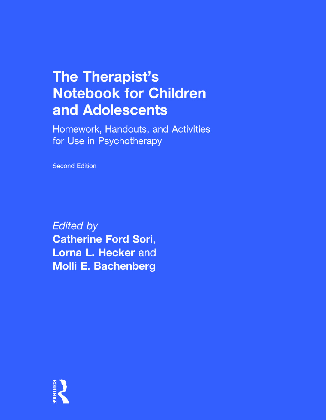 The Therapist's Notebook for Children and Adolescents: Homework, Handouts, and Activities for Use in Psychotherapy, 2nd Edition (Hardback) book cover