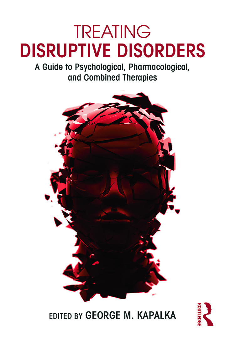 Treating Disruptive Disorders: A Guide to Psychological, Pharmacological, and Combined Therapies book cover