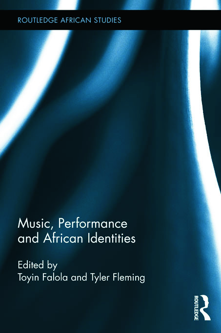 Music, Performance and African Identities