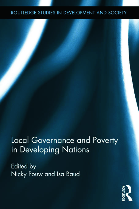 Local Governance and Poverty in Developing Nations: 1st Edition (e-Book) book cover
