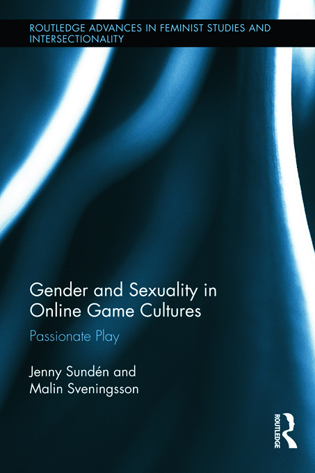 Gender and Sexuality in Online Game Cultures: Passionate Play book cover