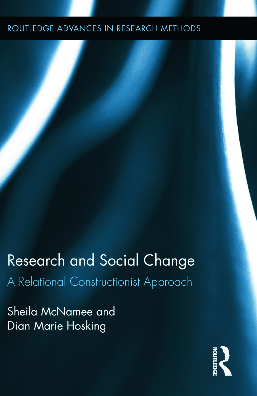 Research and Social Change: A Relational Constructionist Approach book cover