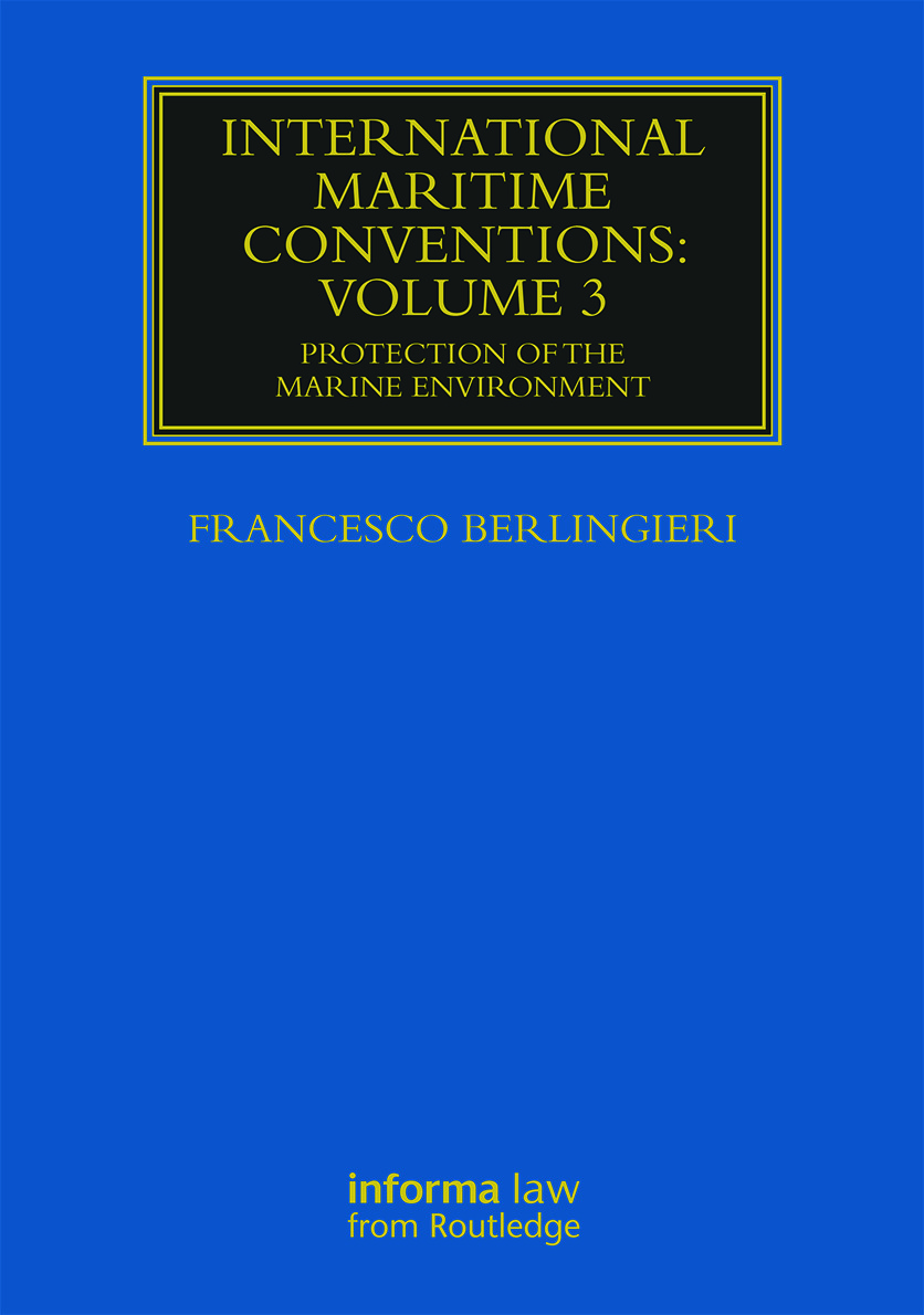 International Maritime Conventions (Volume 3): Protection of the Marine Environment book cover