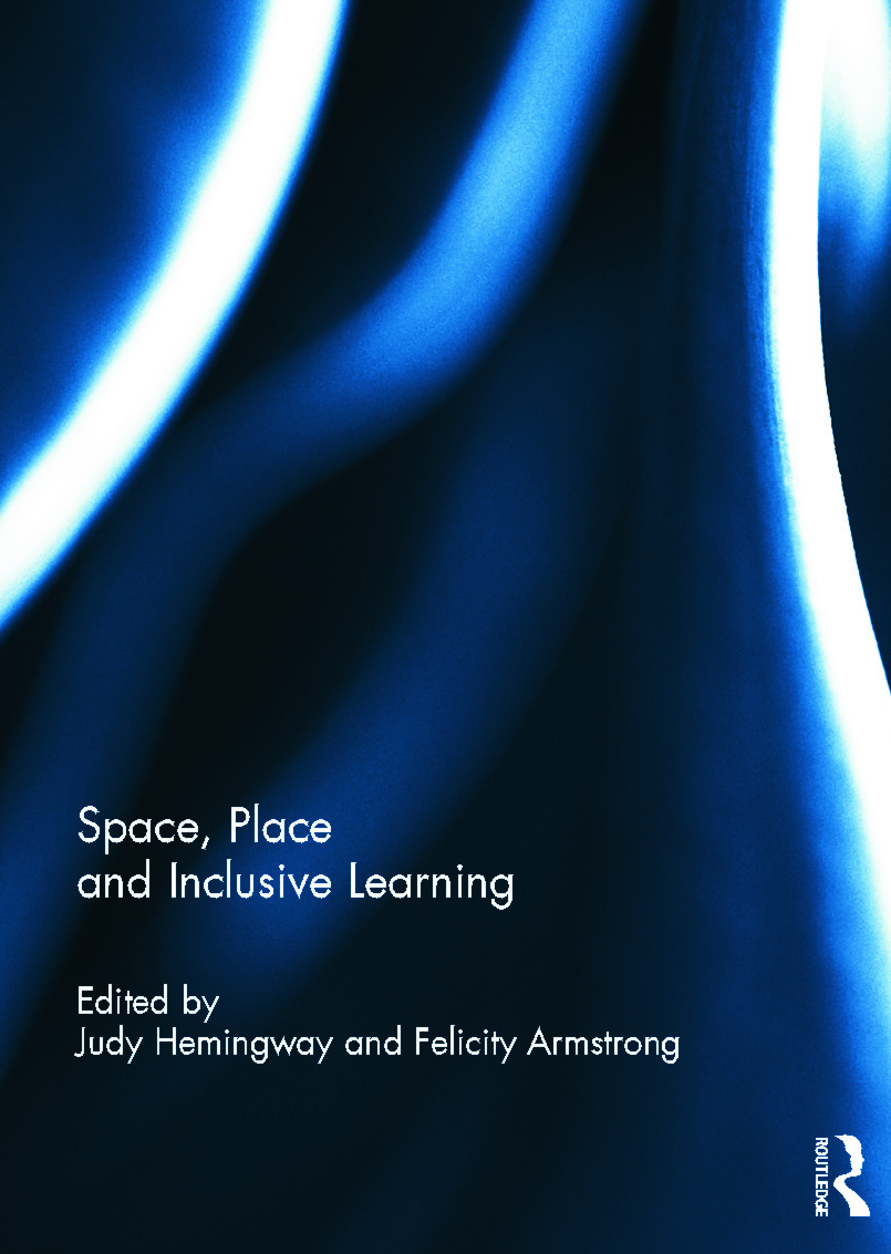 Space, Place and Inclusive Learning: 1st Edition (Hardback) book cover