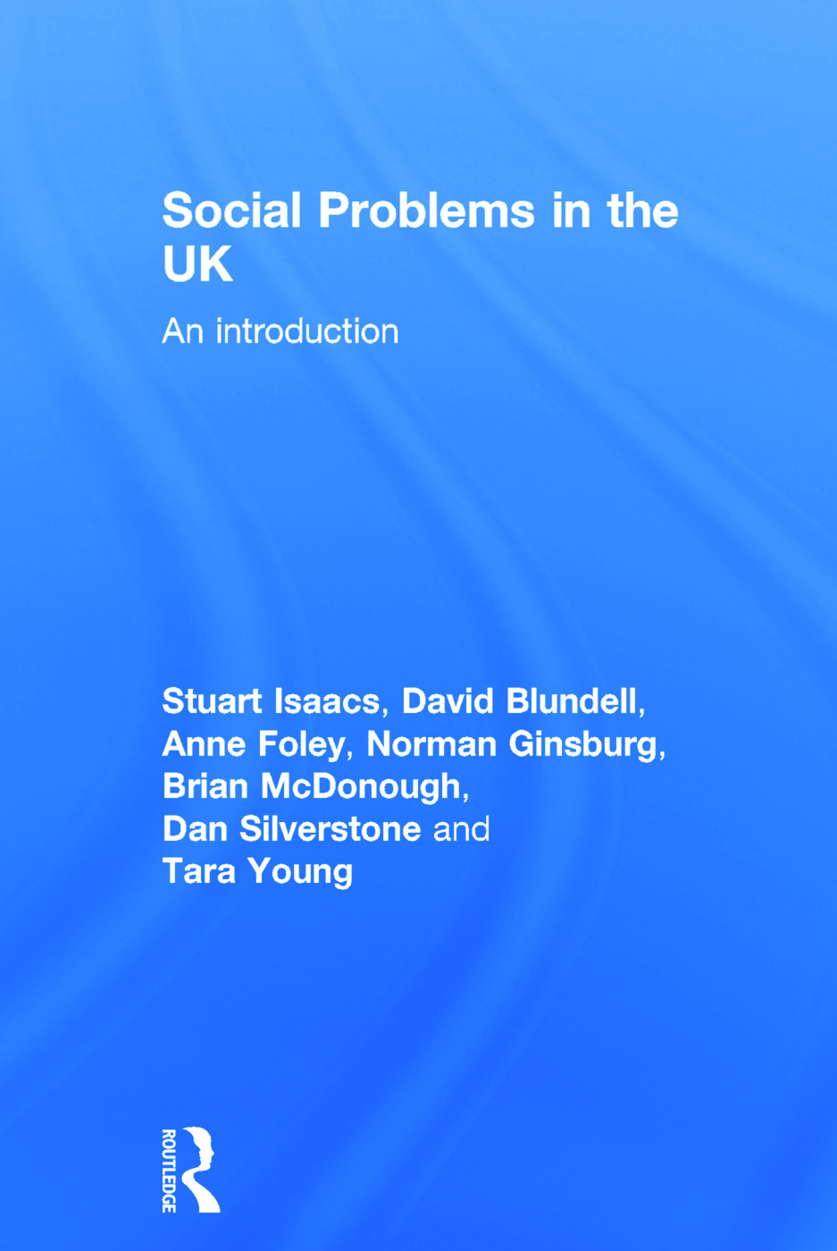 Social Problems in the UK: An Introduction, 1st Edition (Hardback) book cover