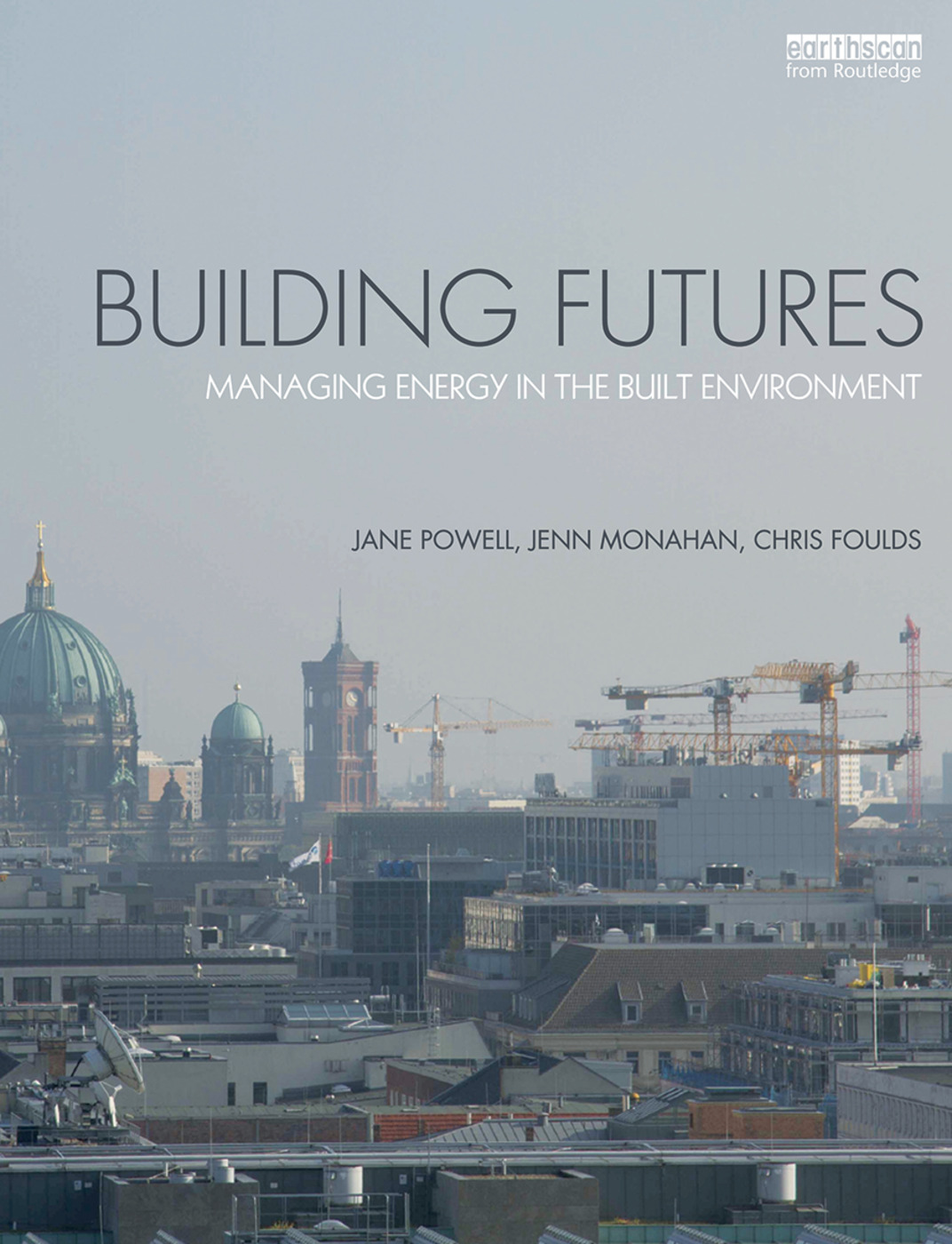 Building Futures: Managing energy in the built environment book cover
