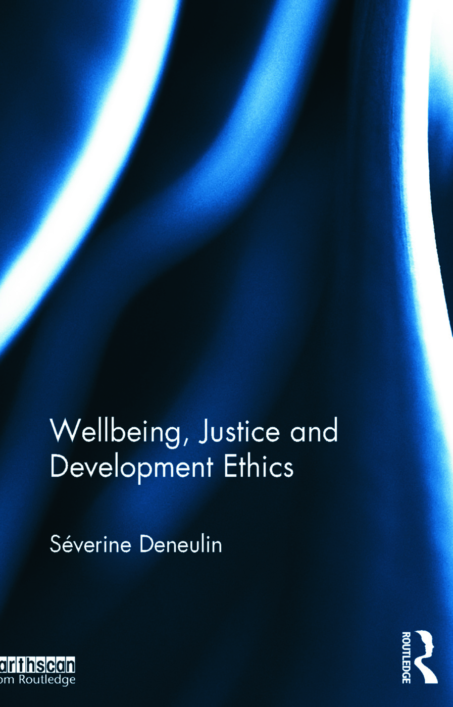 Wellbeing, Justice and Development Ethics book cover
