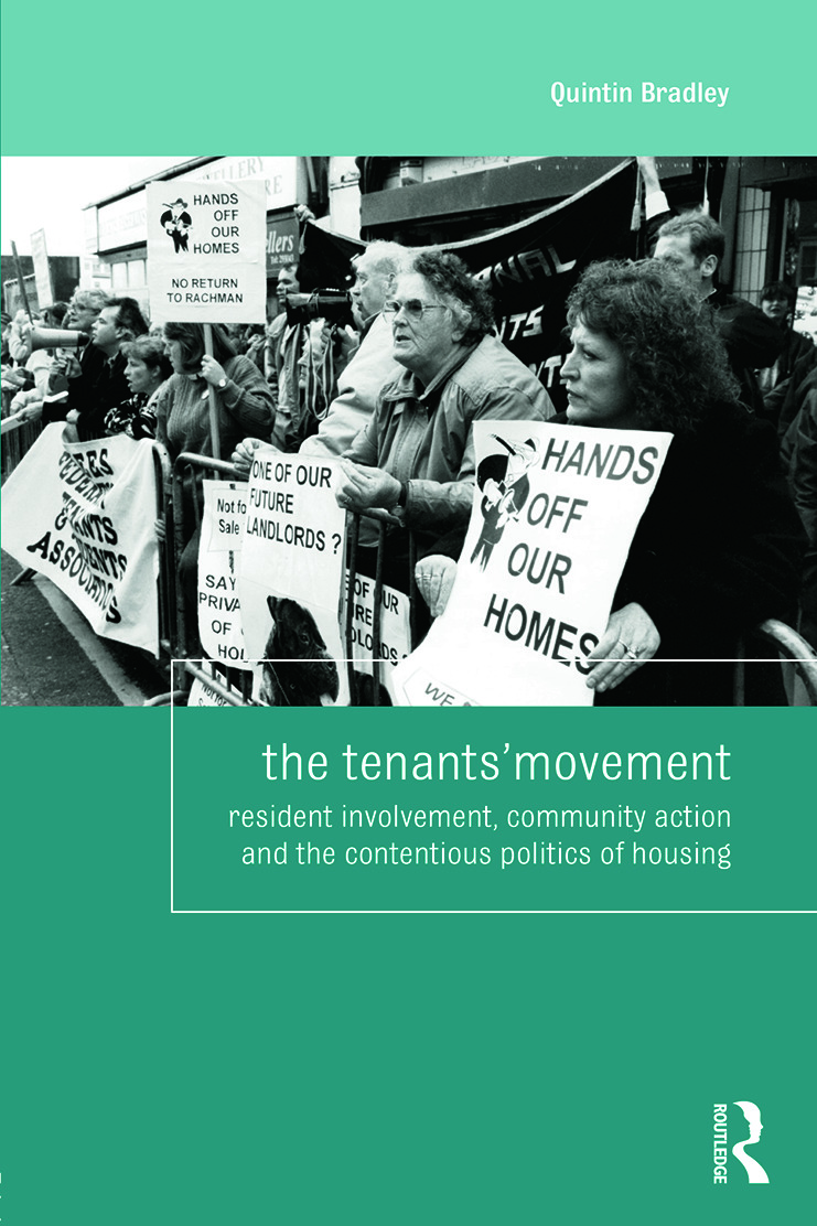 The Tenants' Movement: Resident involvement, community action and the contentious politics of housing, 1st Edition (Paperback) book cover
