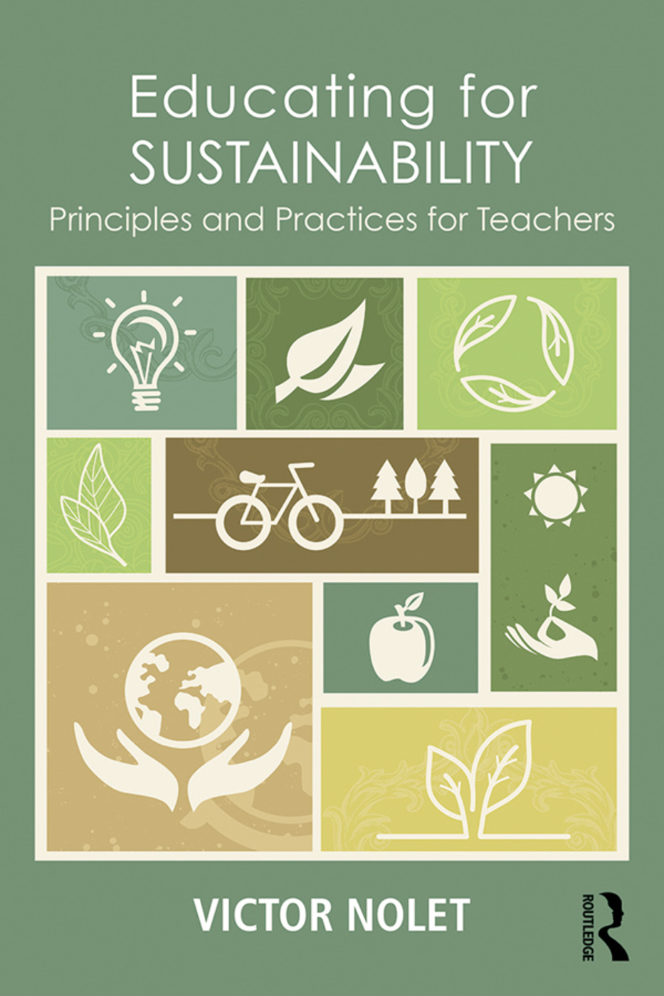 Educating for Sustainability: Principles and Practices for Teachers, 1st Edition (Paperback) book cover